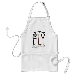 Slogan FLY First Love Yourself Adult Apron