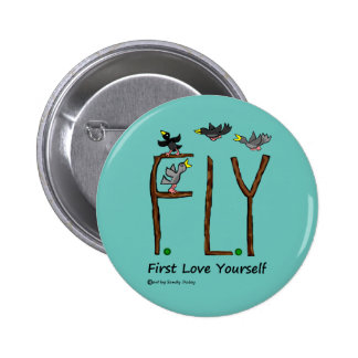 Slogan FLY First Love Yourself Button