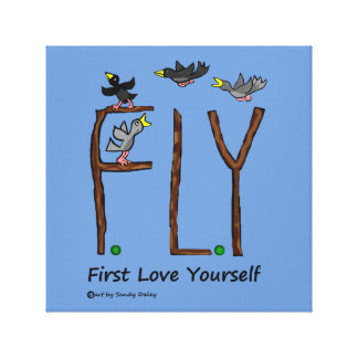 Slogan FLY First Love Yourself Canvas Print