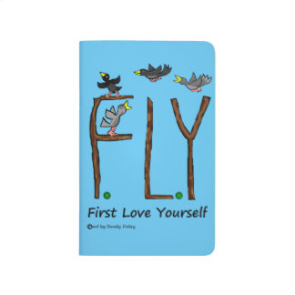 Slogan FLY First Love Yourself Journal
