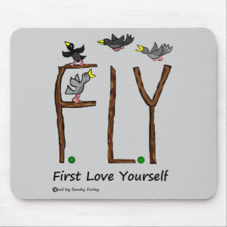 Slogan FLY First Love Yourself Mouse Pad
