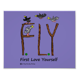 Slogan FLY First Love Yourself Photo Print