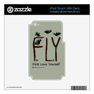 Slogan FLY First Love Yourself Skin For iPod Touch 4G