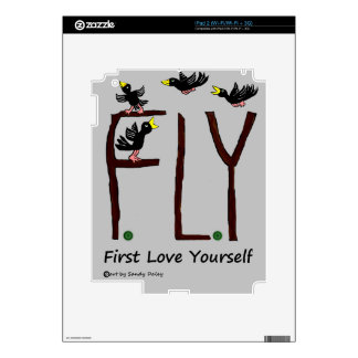 Slogan FLY First Love Yourself Skin For The iPad 2