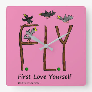 Slogan FLY First Love Yourself Square Wall Clock