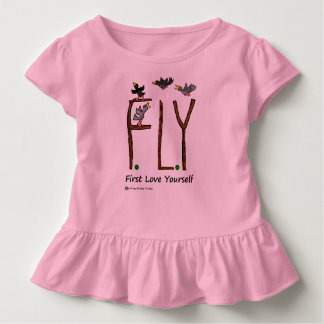 Slogan FLY First Love Yourself Toddler T-shirt