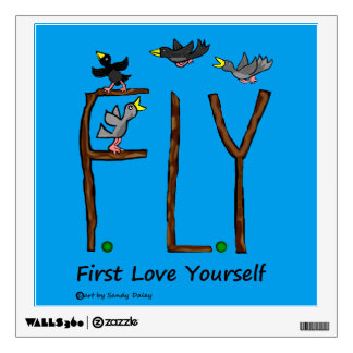 Slogan FLY First Love Yourself Wall Decal