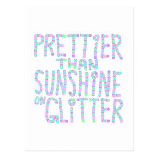 Slogan - Prettier Than Sunshine On Glitter. Postcard