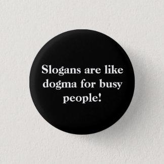 Slogans. Pinback Button