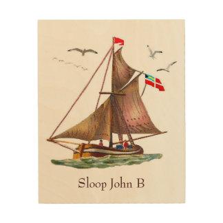 Sloop John B Wood Canvases