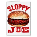 Sloppy Joe Greeting Cards