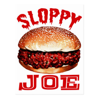 Sloppy Joe Postcard
