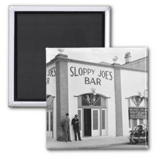 Sloppy Joe's Bar, Key West, 1930s Magnet