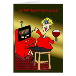 SLOT MACHINE HAPPY BIRTHDAY MOM CARD