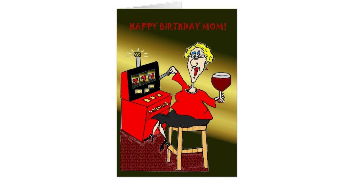 Slot Machine Happy Birthday Mom Card Zazzle Com