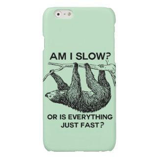 Sloth am I slow? Glossy iPhone 6 Case