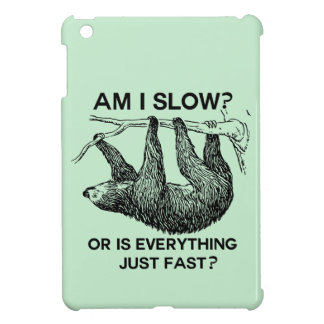 Sloth am I slow? iPad Mini Cover