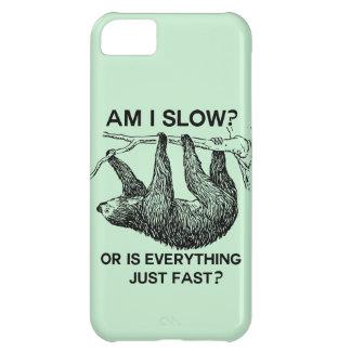 Sloth am I slow? iPhone 5C Case