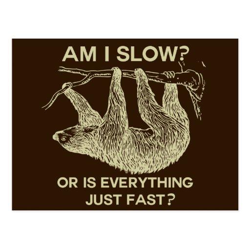Sloth am I slow? Postcards