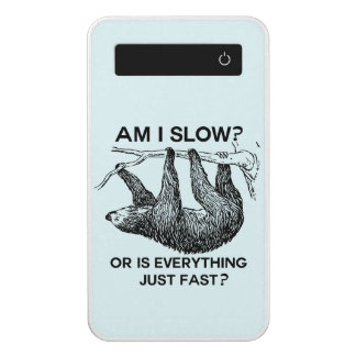 Sloth am I slow? Power Bank