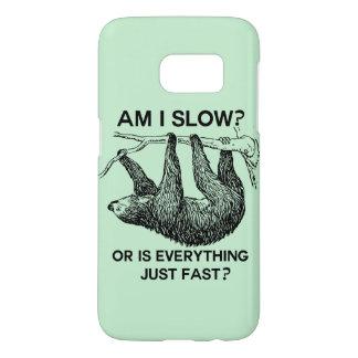 Sloth am I slow? Samsung Galaxy S7 Case