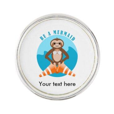 Beach Themed Sloth Be A Mermaid Pin