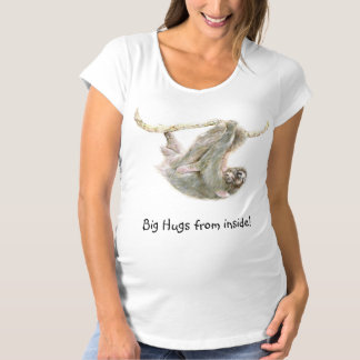 "Sloth ""Big hugs from inside! Maternity T-Shirt"