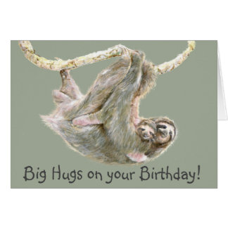 "Sloth ""big hugs on your birthday"" card"