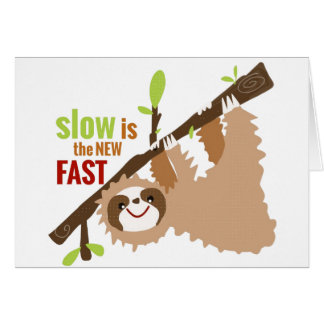 Sloth Gear - Slow is the New Fast Card