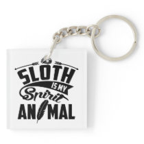 Sloth Is My Spirit Animal Keychain