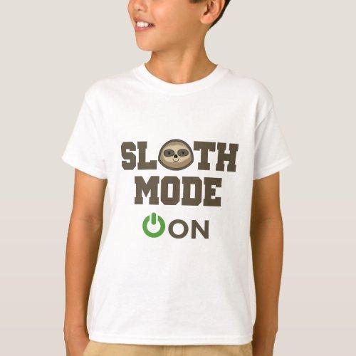 Sloth Mode On T_Shirt