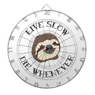 Sloth Motto - Live Slow & Die Whenever Dartboard