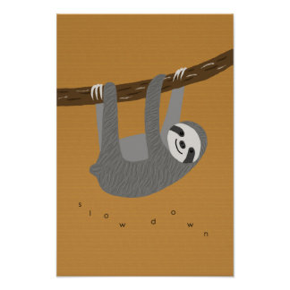 Sloth Poster Slow Down Sloth Wall Art Office Decor