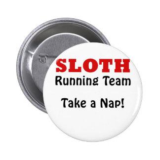 Sloth Running Team Take a Nap 2 Inch Round Button