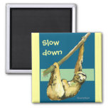 Sloth -Slow Down 2 Inch Square Magnet