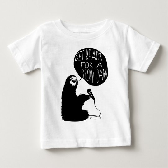 Sloth Slow Jam Baby T-Shirt