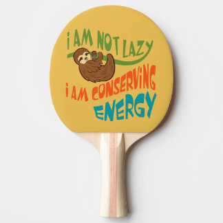 Sloth with saying ping pong paddle