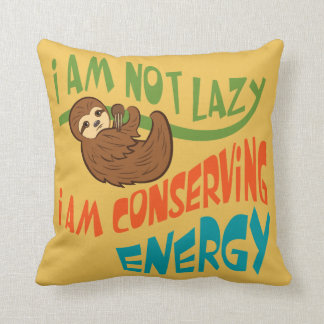 Sloth with saying. throw pillow