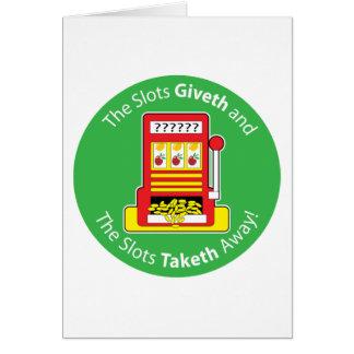 Slots Giveth and Taketh Card