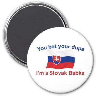 Slovak Babka-Bet Your Dupa 3 Inch Round Magnet