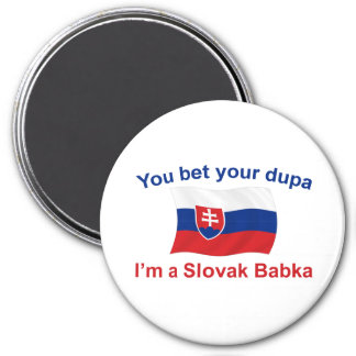 Slovak Babka-Bet Your Dupa Magnet