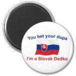 Slovak Dedko - Bet Your Dupa 2 Inch Round Magnet
