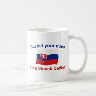 Slovak Dedko - Bet Your Dupa Coffee Mug