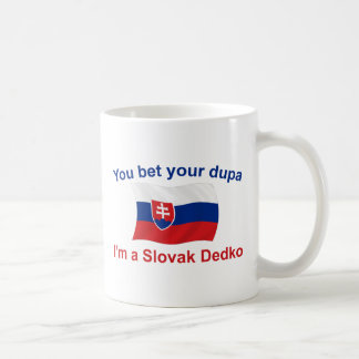Slovak Dedko - Bet Your Dupa Classic White Coffee Mug