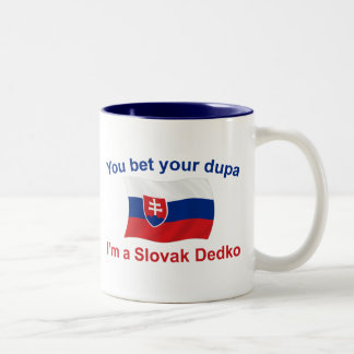 Slovak Dedko - Bet Your Dupa Two-Tone Coffee Mug