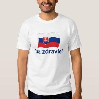 Slovak Na Zdravie! (To your health!) Tshirts