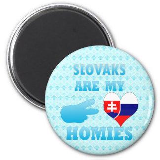 Slovaks are my Homies Fridge Magnets
