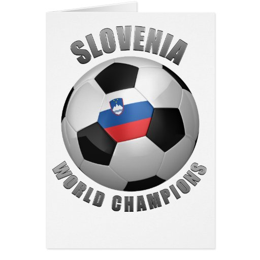 SLOVENIA SOCCER CHAMPIONS GREETING CARD