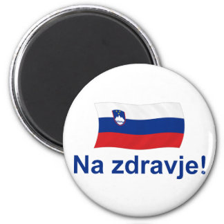 Slovenian Na zdravje! (To your health!) 2 Inch Round Magnet