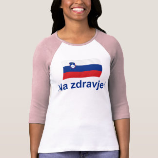 Slovenian Na zdravje! (To your health!) T-Shirt